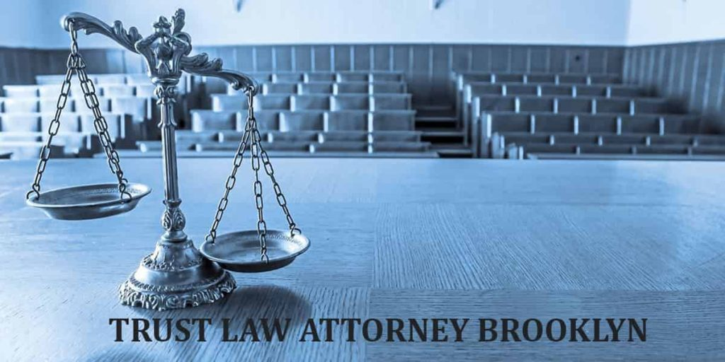 TRUST LAW ATTORNEY BROOKLYN